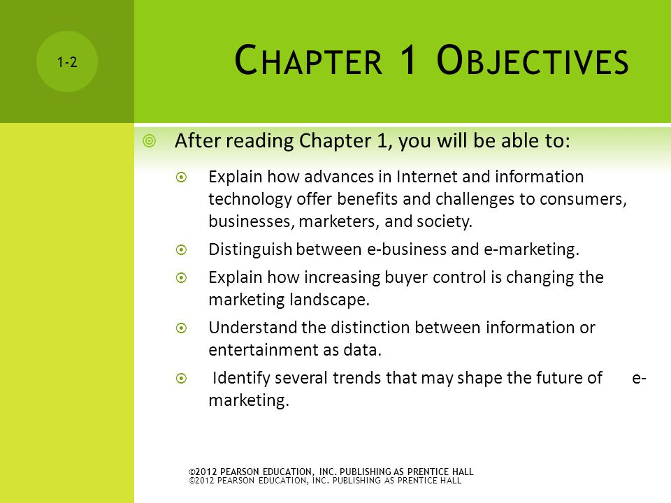 Chapter 1 Objectives After reading Chapter 1, you will be able to: