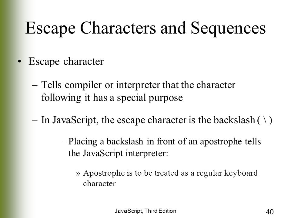 Escape Characters and Sequences
