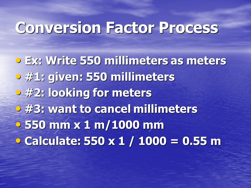 Conversion Factor Process
