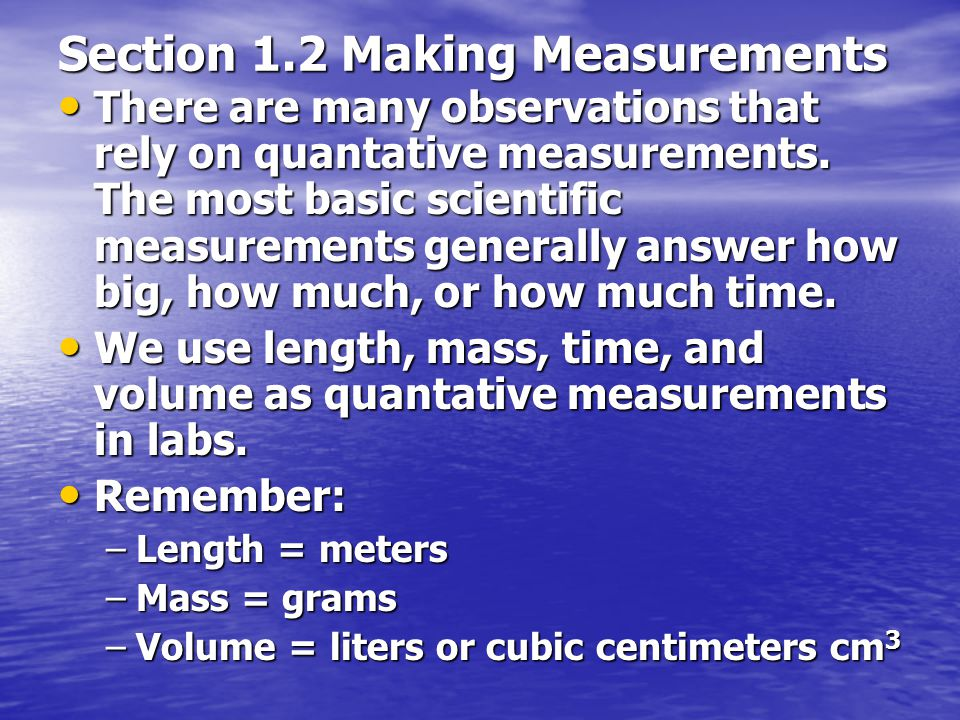 Section 1.2 Making Measurements