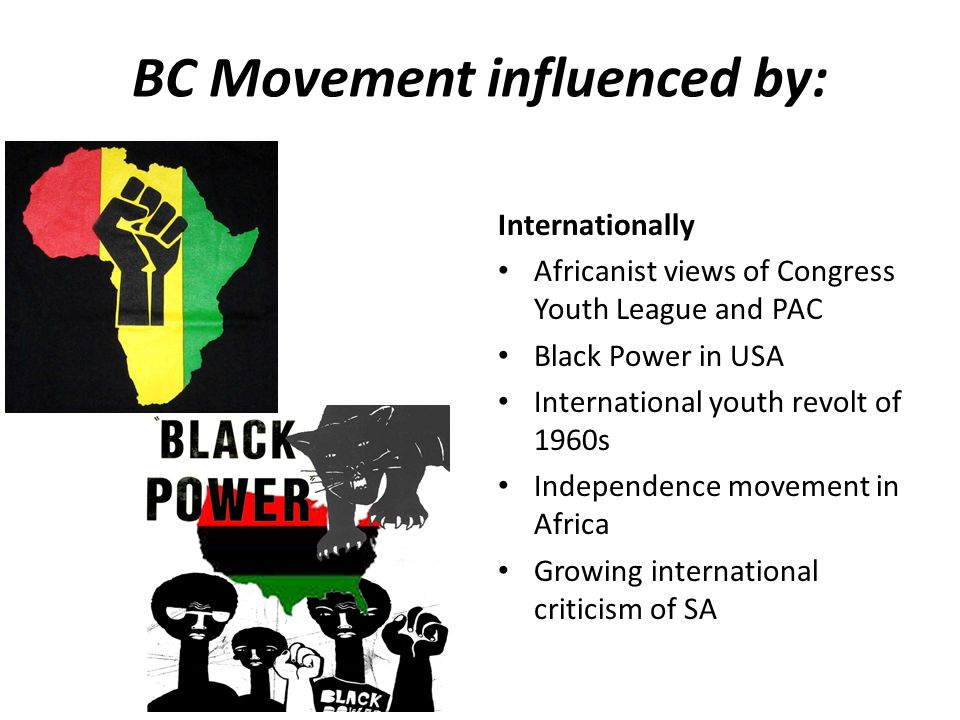 BC Movement influenced by: