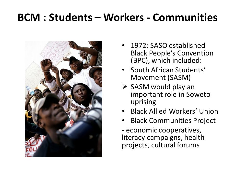 BCM : Students – Workers - Communities