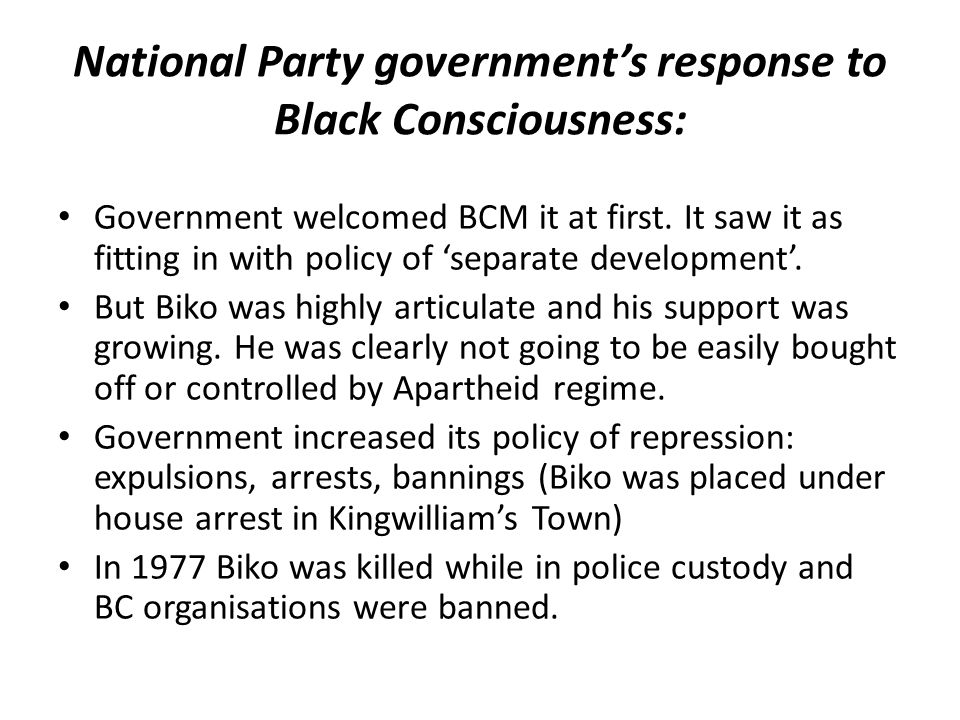 National Party government's response to Black Consciousness: