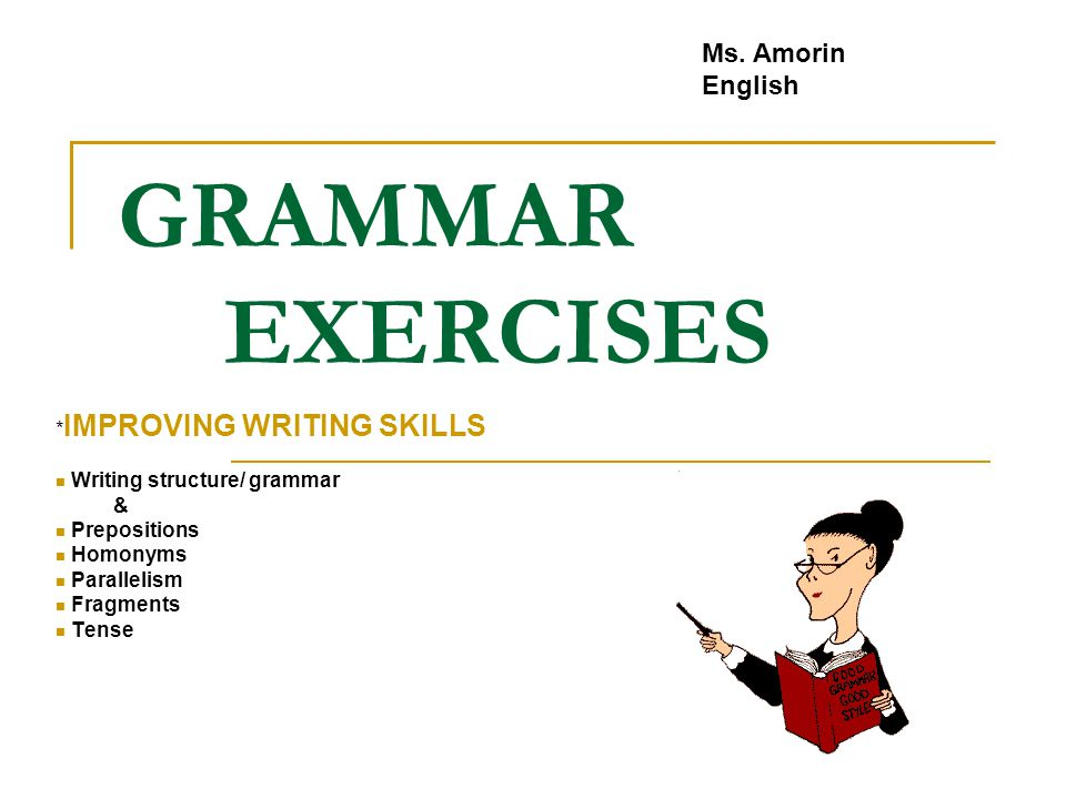 writing exercises to improve grammar Welcome to writing forward fiction writing exercises this exercise examines character proper capitalization is one of the cornerstones of good grammar.