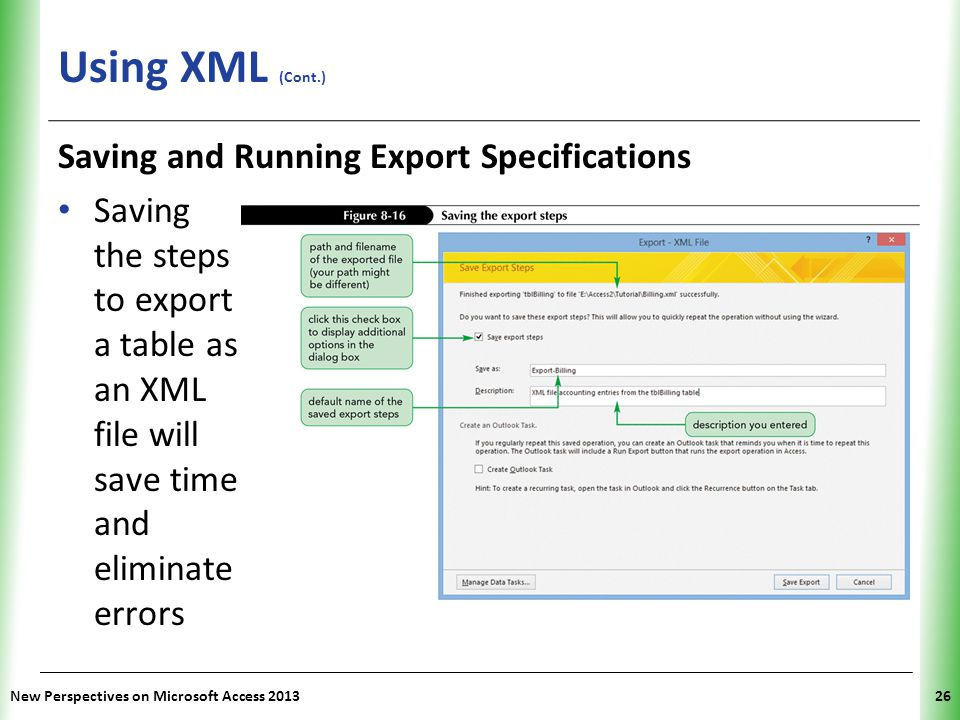 Using XML (Cont.) Saving and Running Export Specifications