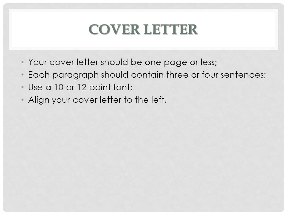 cover letter your cover letter should be one page or less - Your Cover Letter