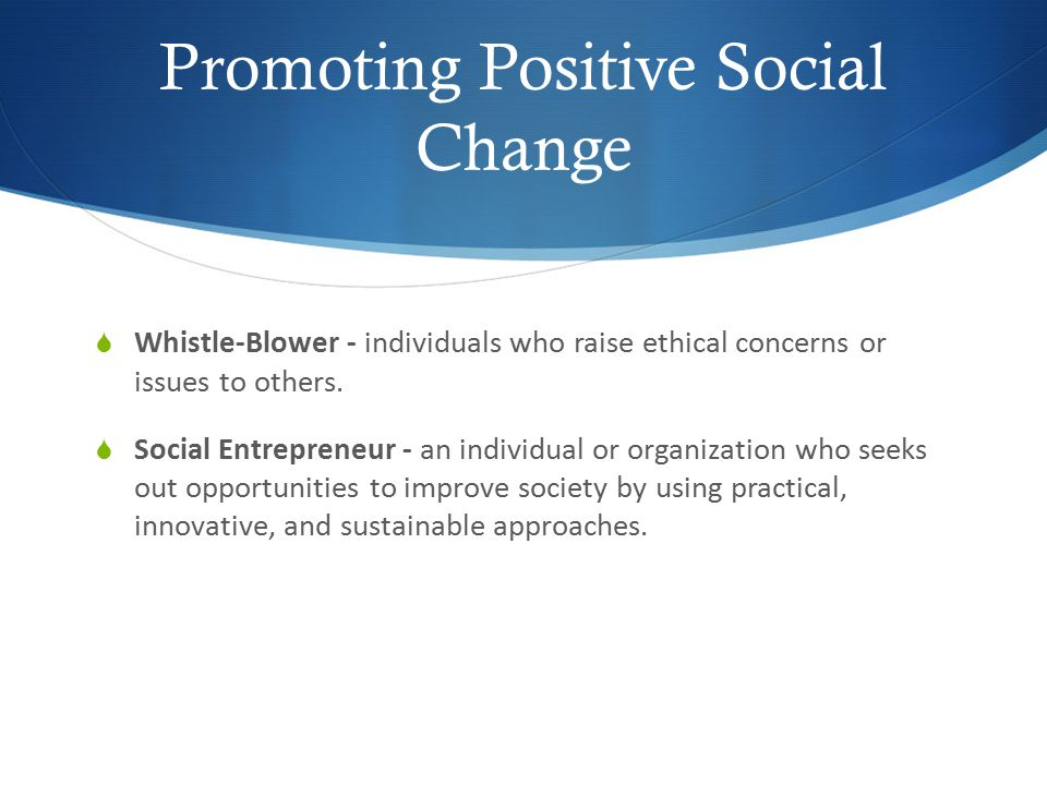 Promoting Positive Social Change