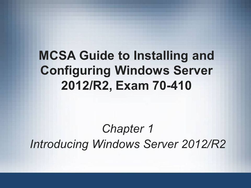 Chapter 1 Introducing Windows Server 2012/R2
