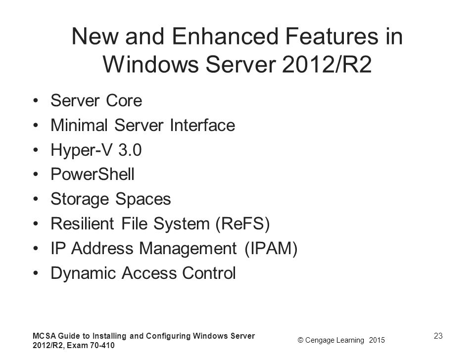 New and Enhanced Features in Windows Server 2012/R2