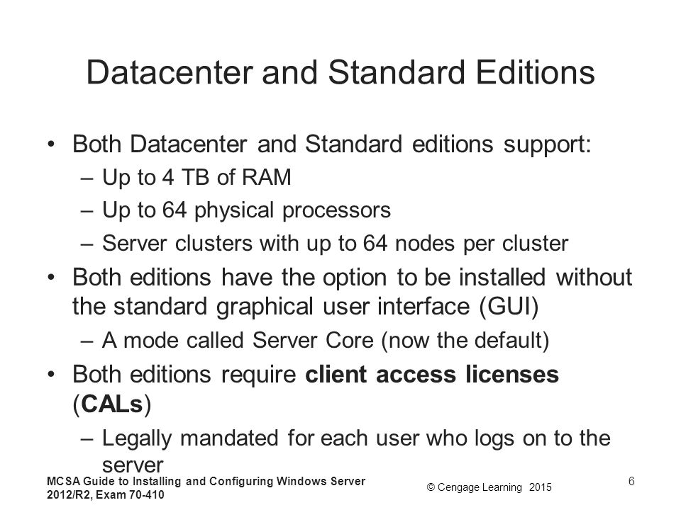 Datacenter and Standard Editions