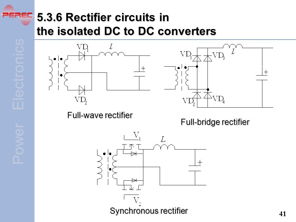 5.3.6 Rectifier circuits in the isolated DC to DC converters