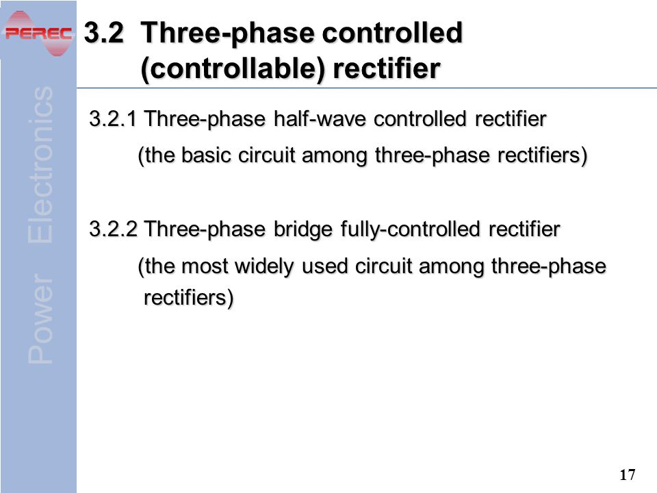 3.2 Three-phase controlled (controllable) rectifier