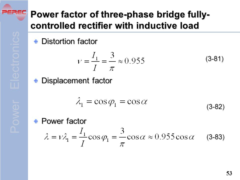Power factor of three-phase bridge fully-controlled rectifier with inductive load