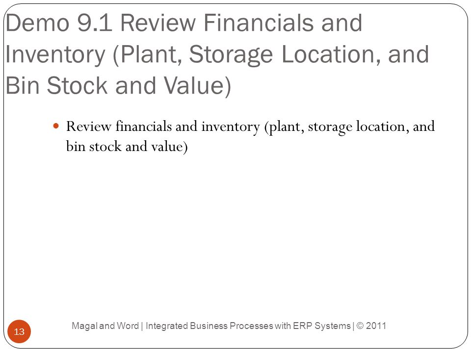 Demo 9.1 Review Financials and Inventory (Plant, Storage Location, and Bin Stock and Value)