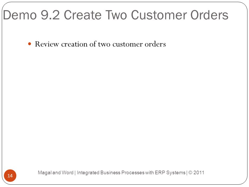 Demo 9.2 Create Two Customer Orders