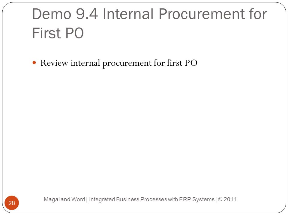 Demo 9.4 Internal Procurement for First PO