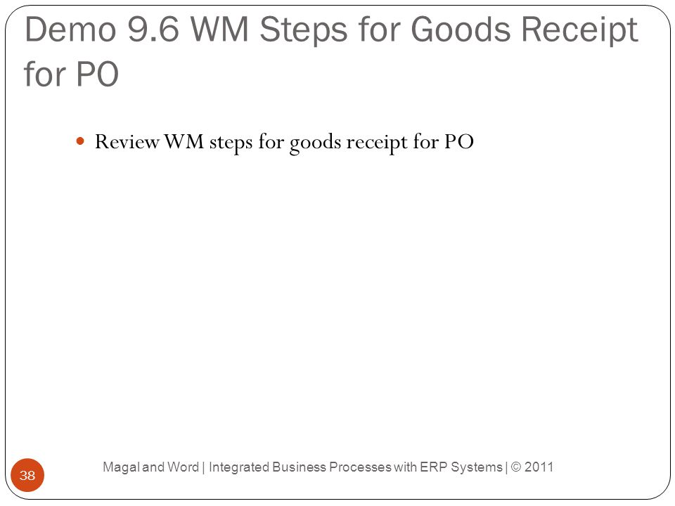 Demo 9.6 WM Steps for Goods Receipt for PO