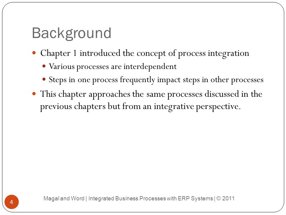 Background Chapter 1 introduced the concept of process integration