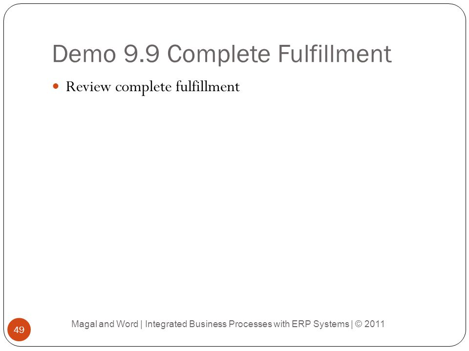 Demo 9.9 Complete Fulfillment