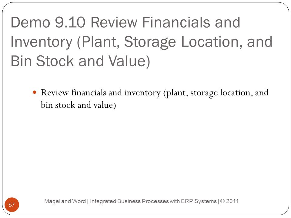 Demo 9.10 Review Financials and Inventory (Plant, Storage Location, and Bin Stock and Value)