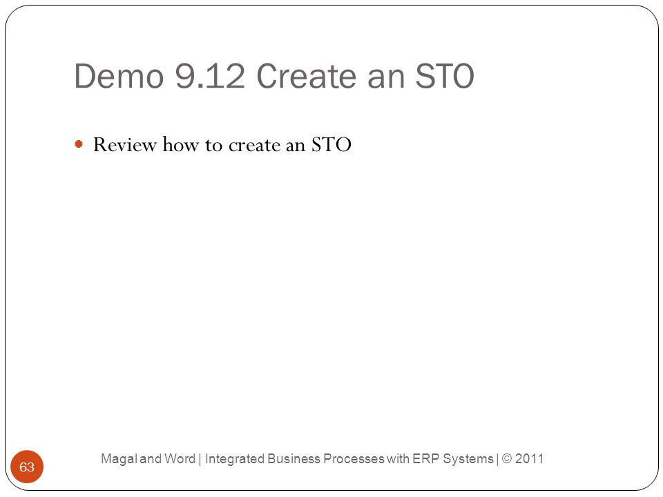Demo 9.12 Create an STO Review how to create an STO