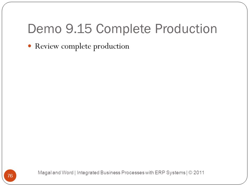Demo 9.15 Complete Production
