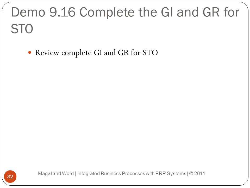 Demo 9.16 Complete the GI and GR for STO