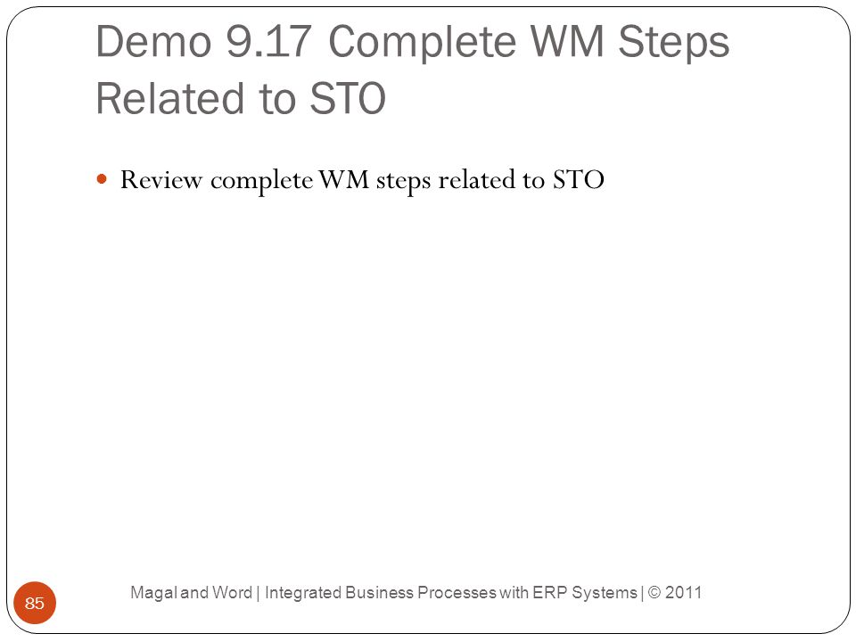 Demo 9.17 Complete WM Steps Related to STO
