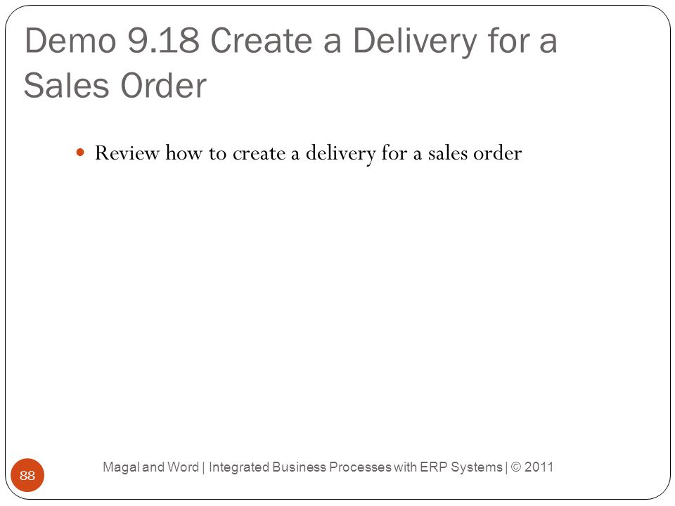 Demo 9.18 Create a Delivery for a Sales Order