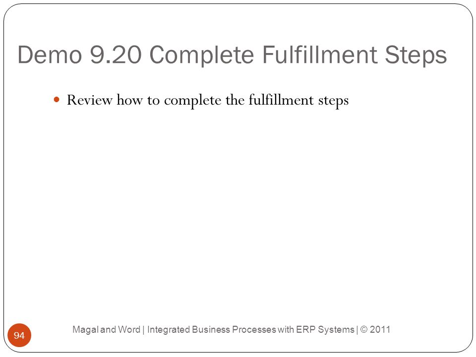 Demo 9.20 Complete Fulfillment Steps
