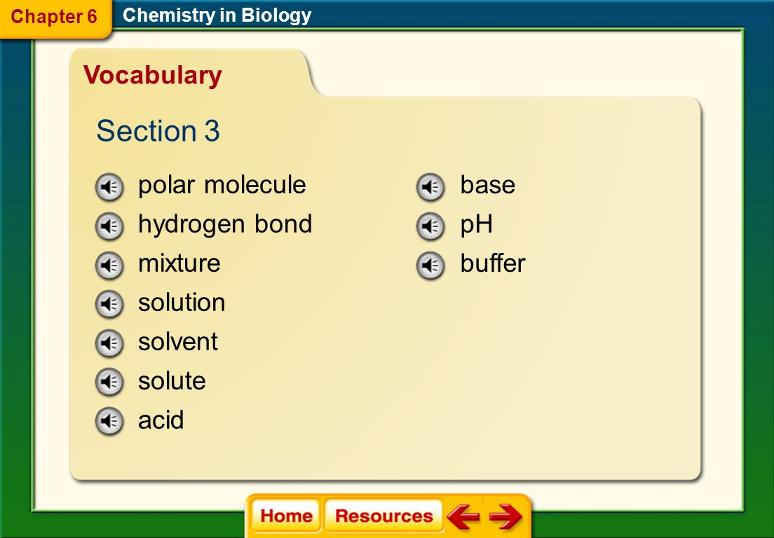 Section 3 Vocabulary polar molecule hydrogen bond mixture solution