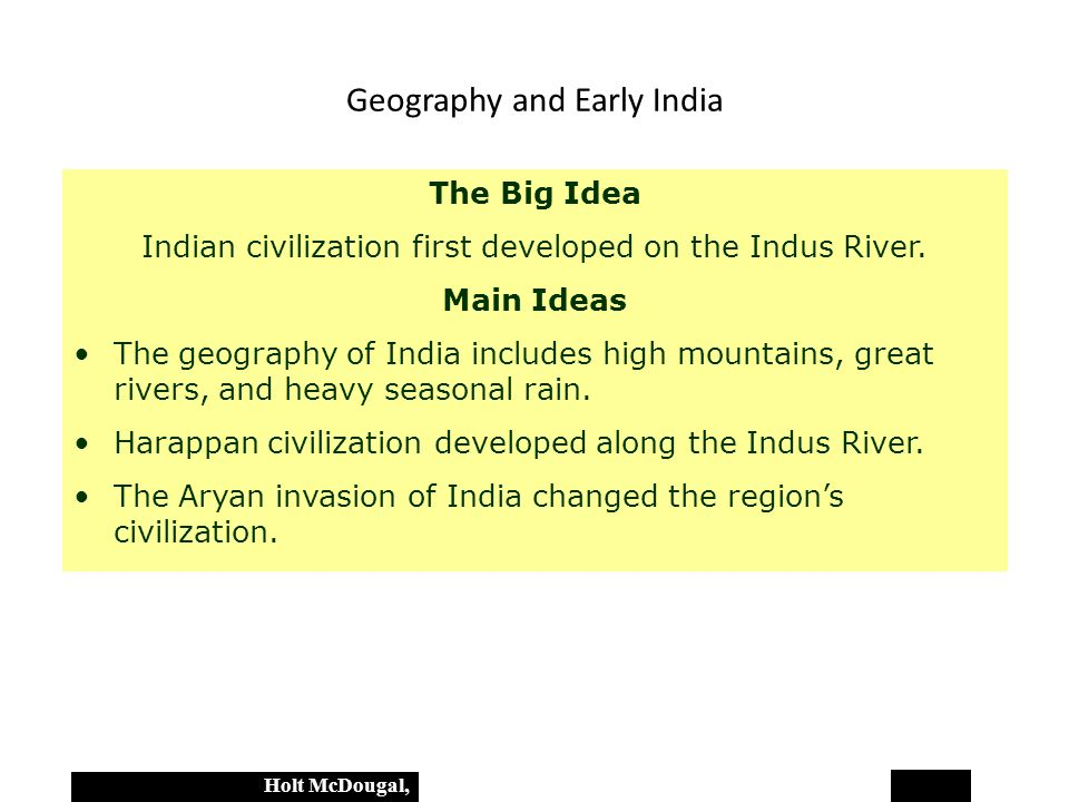 what are the geographic features that influenced the civilization of china and india How does geography affect history a: without the specific geography of india, mesopotamia, china and egypt other geographic features.