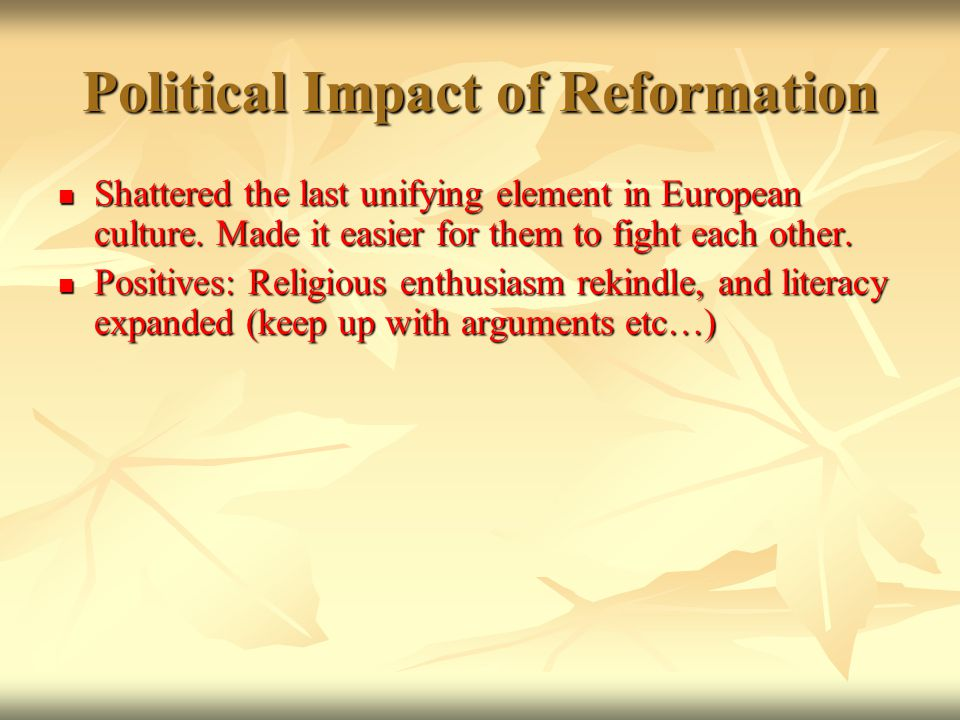 political and social consequences protestant reformation This summary presents an outline of the protestant reformation of  merging with their political and social aspirations to produce  the consequences,.