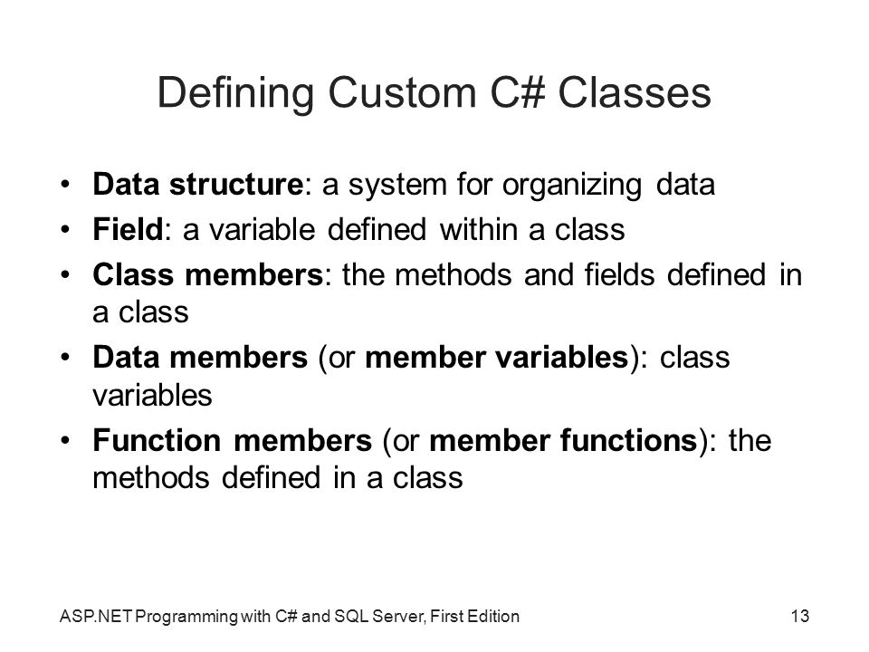 Defining Custom C# Classes