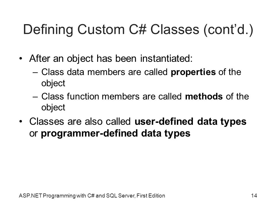 Defining Custom C# Classes (cont'd.)