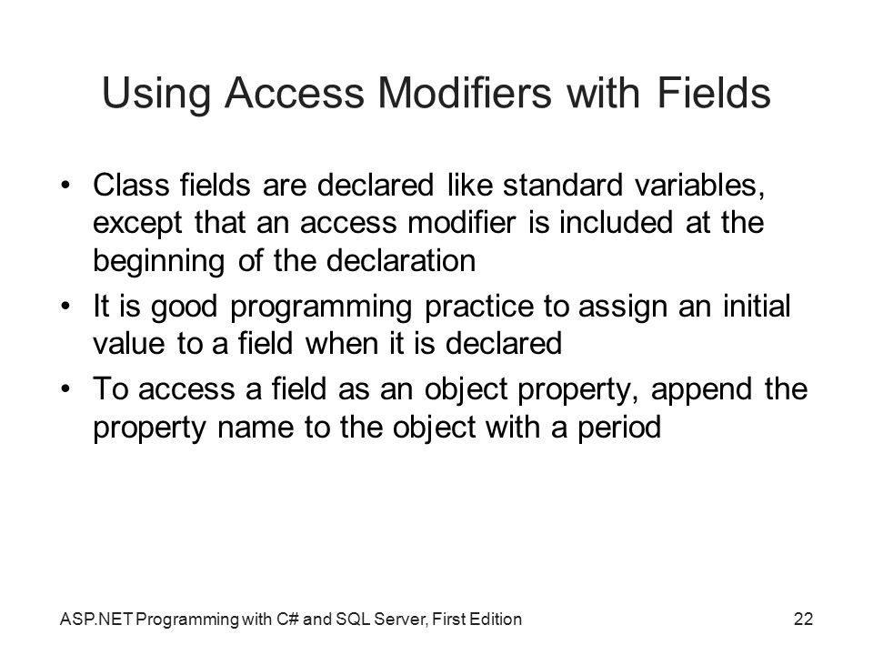 Using Access Modifiers with Fields