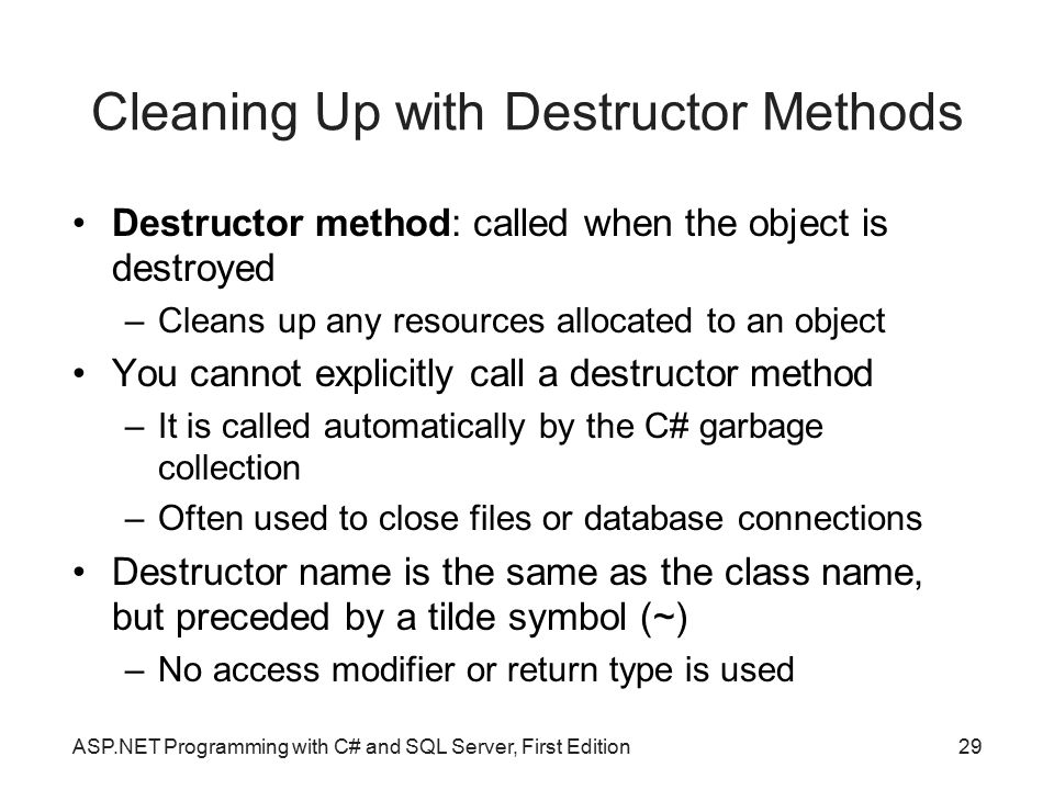 Cleaning Up with Destructor Methods