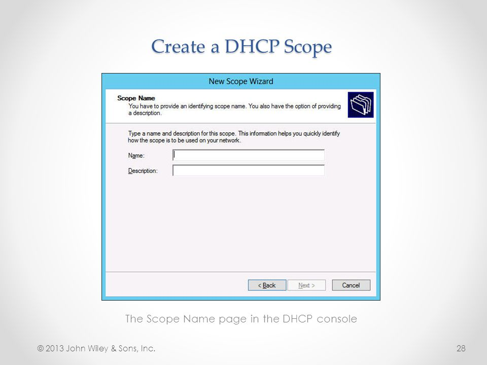 The Scope Name page in the DHCP console