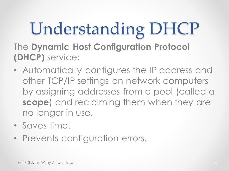 Understanding DHCP The Dynamic Host Configuration Protocol (DHCP) service: