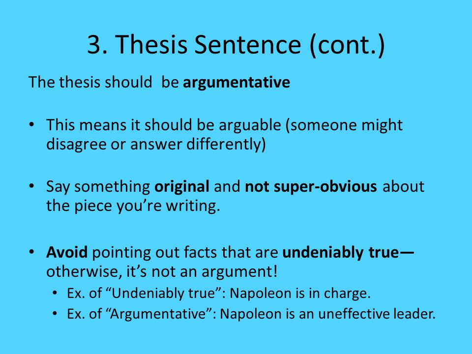 thesis statements on napoleon Click here 👆 to get an answer to your question ️ 2a thesis statement about events that led to the rise of napoleon would use which phrases select 2 a)popul.