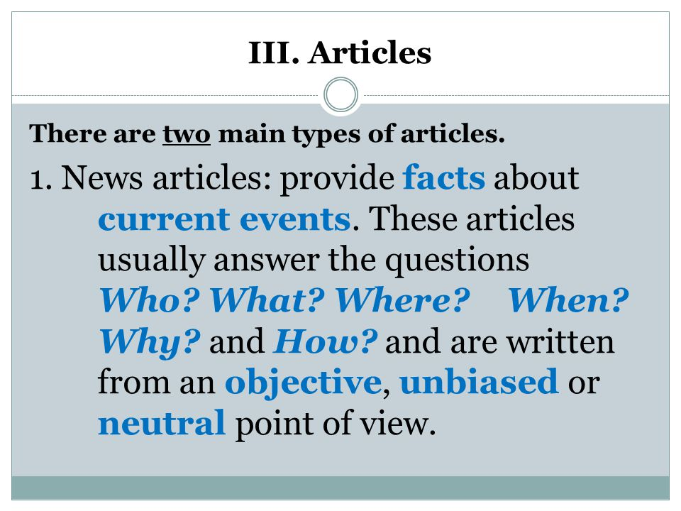 III. Articles There are two main types of articles.