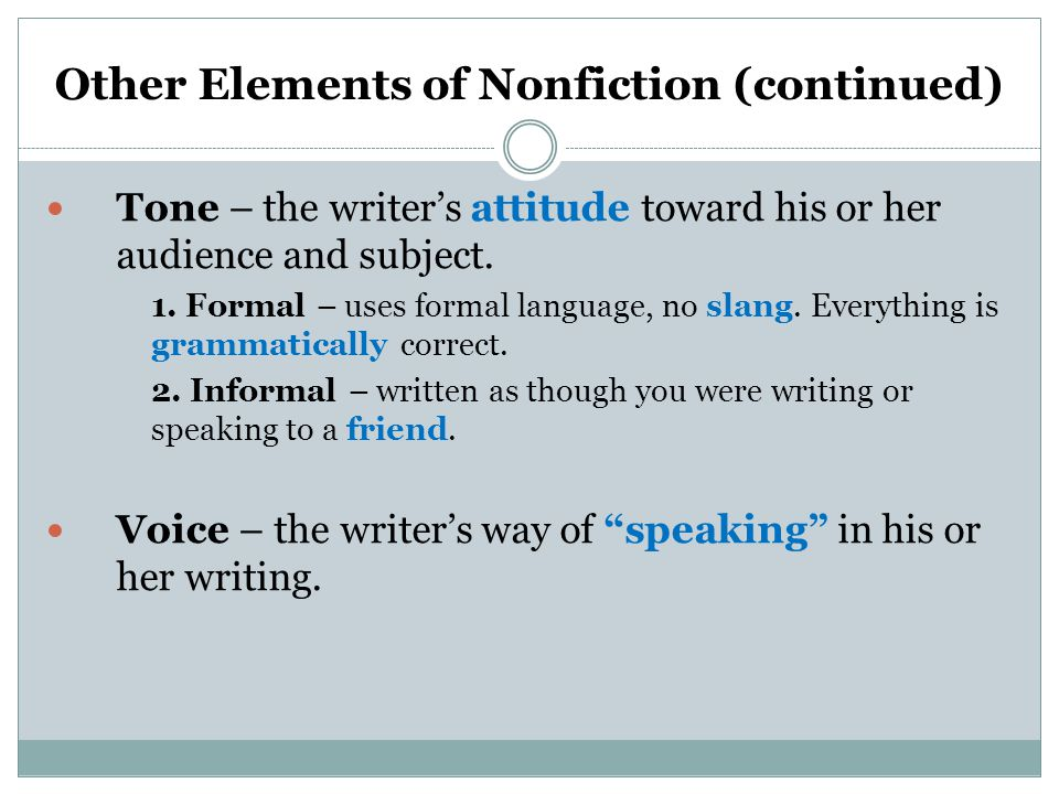 Other Elements of Nonfiction (continued)