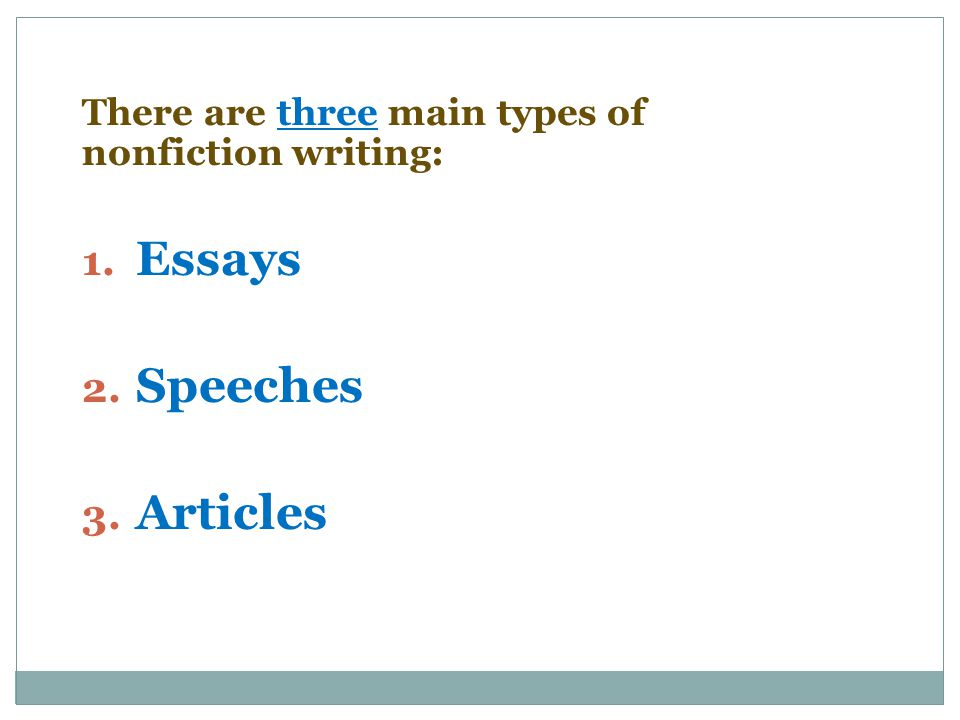 introduction to nonfiction ppt video online 4 essays speeches articles there are three main types
