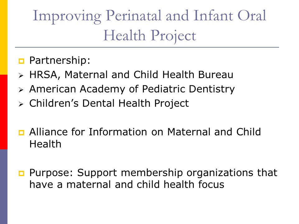 Improving Perinatal and Infant Oral Health Project