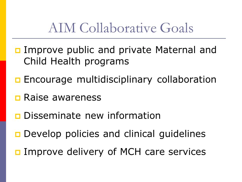 AIM Collaborative Goals