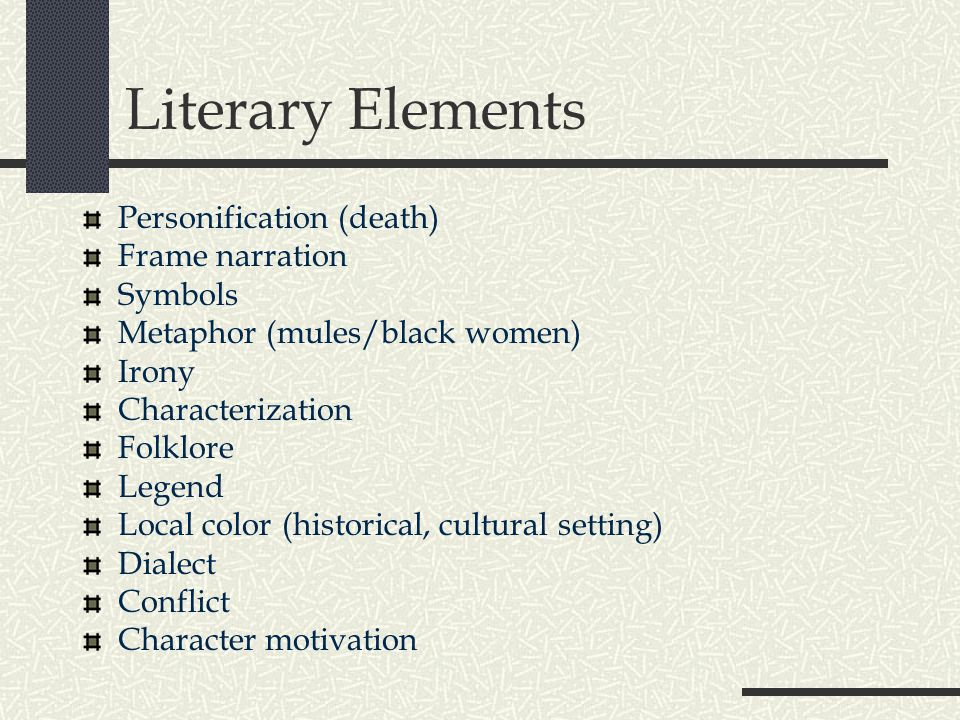 Literary Elements Personification (death) Frame narration Symbols