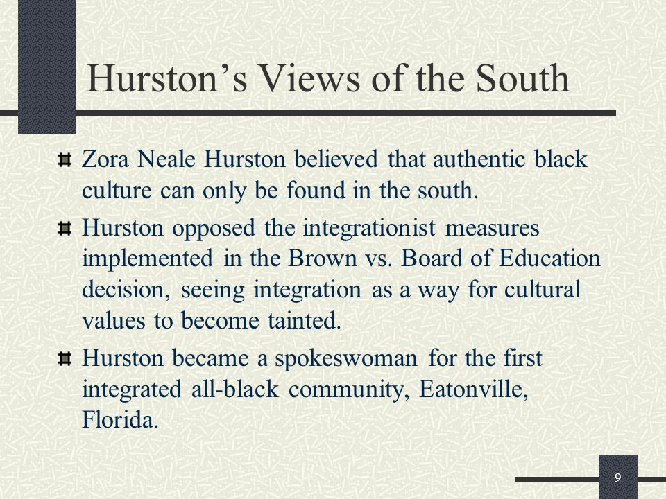 Hurston's Views of the South