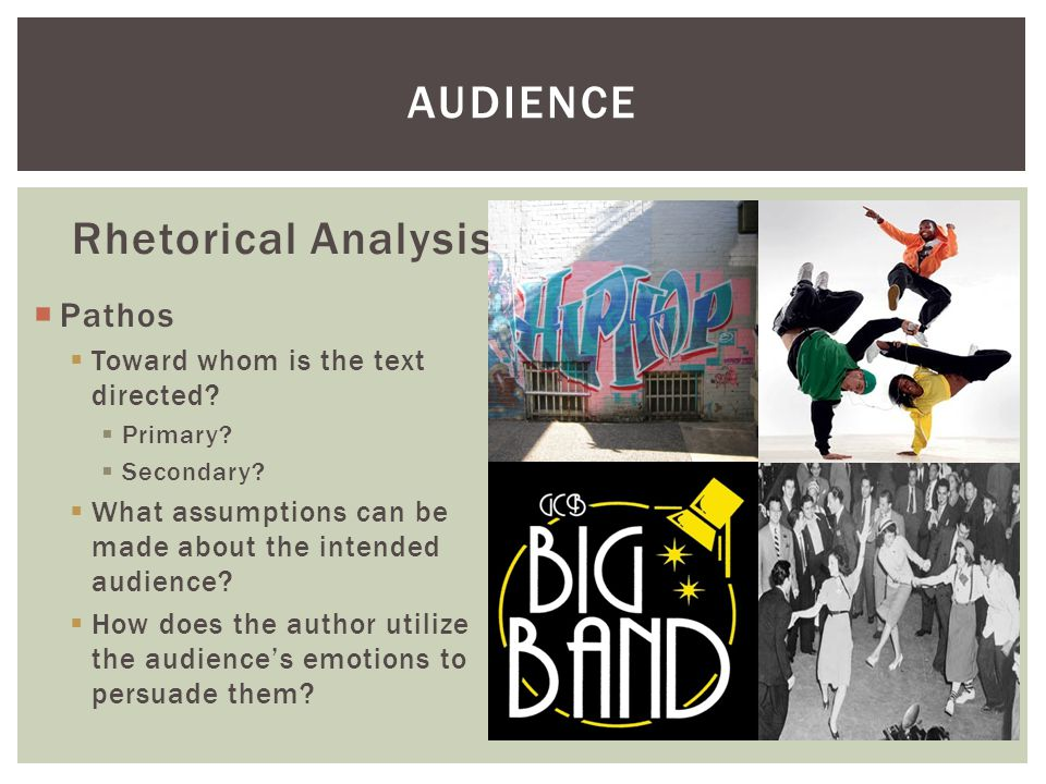 Audience Rhetorical Analysis Pathos Toward whom is the text directed