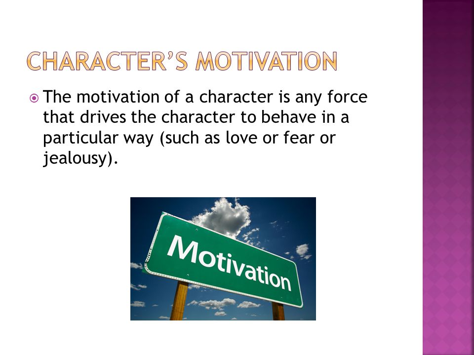 Character's Motivation