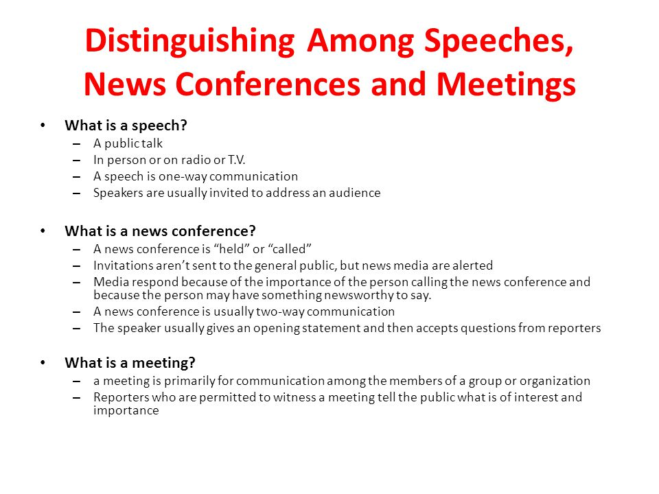 Chapter 15 – Speeches, News Conferences And Meetings - Ppt Download